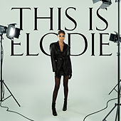 This Is Elodie di Elodie