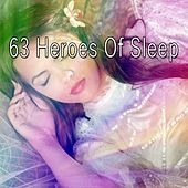 63 Heroes of Sle - EP by Deep Sleep Music Academy