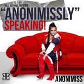 Anonimissly Speaking de Anonimiss