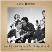 Rambling, Gambling Man / The Midnight Special (All Tracks Remastered) de Cisco Houston