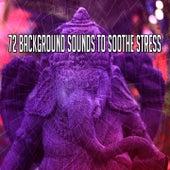 72 Background Sounds to Soothe Stress de Meditation Awareness