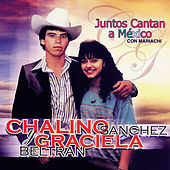 Juntos Cantan a México Con Mariachi de Graciela Beltrán