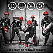 The Power of Positive Thinking by DEVO