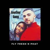 Another Song van Fly Fresh n Phat