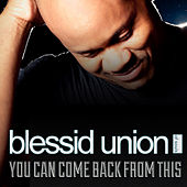 You Can Come Back from This by Blessid Union of Souls