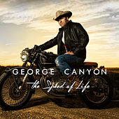The Speed of Life de George Canyon
