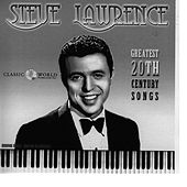 Greatest 20th Century Songs by Steve Lawrence