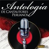 Antología de Cantautores Peruanos de Various Artists