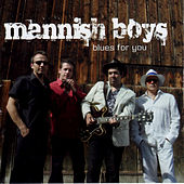 Blues For You by The Mannish Boys