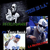 This is L.A! by Decalifornia