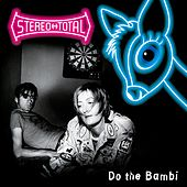 Do the Bambi by Stereo Total