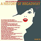 A Musical History of Broadway Musicals, Volume 10 by Various Artists