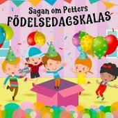 Sagan om Petters födelsedagskalas by Tomas Blank