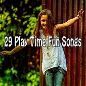29 Play Time Fun Songs by Canciones Infantiles