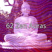 62 Zen Auras by Relaxing Mindfulness Meditation Relaxation Maestro
