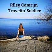 Travelin' Soldier by Riley Camryn