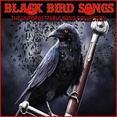 Black Bird Songs by Various Artists