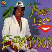 Embajador by Jhosse Lora