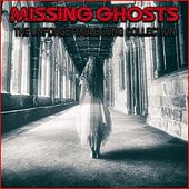 Missing Ghosts by Various Artists