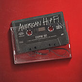 Steppin' Out by American Hi-Fi