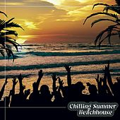 Chilling Summer Beachhouse by Various Artists