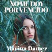 No me doy por vencido de Marina Damer