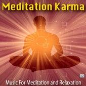 Meditation Karma by Meditation Karma