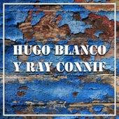 Hugo Blanco y Ray Connif de Ray Connif Hugo Blanco