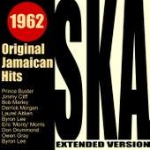 Ska 1962 - Original Jamaican Hits (Extended Version) de Various Artists