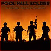 Pool Hall Soldiers by Various Artists