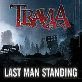 Last Man Standing by Travia