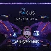 Bailando Pegado de Mauriel Lopez No Focus