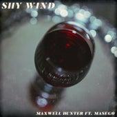 Shy Wind by Maxwell Hunter