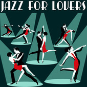 Jazz For Lovers von Various Artists