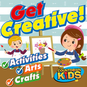 Get Creative! Fun Songs for Activities, Arts & Crafts by The Countdown Kids