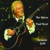 The Raven (Acoustic Goth) by Paul Brett
