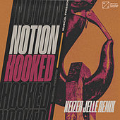 Hooked (Keizer Jelle Remix) by Notion