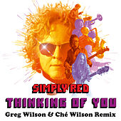 Thinking of You (Greg Wilson & Ché Wilson Remix) von Simply Red