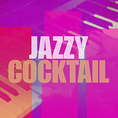 Jazzy Cocktail by Various Artists