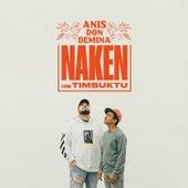 Naken by Anis Don Demina