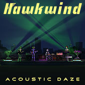 Acoustic Daze by Hawkwind