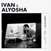 Labor On de Ivan & Alyosha