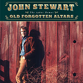 Old Forgotten Altars: The 1960s Demos by John Stewart