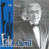 Felo-Carril En Vivo de Felo