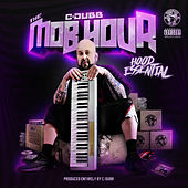 The Mob Hour - Hood Essential de C-Dubb