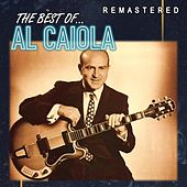 The Best of... Al Caiola (Remastered) by Al Caiola