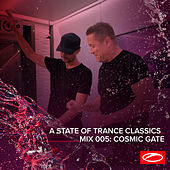 A State Of Trance Classics - Mix 005: Cosmic Gate von Cosmic Gate