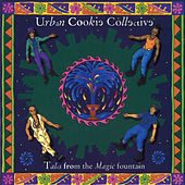Tales from the Magic Fountain by Urban Cookie Collective