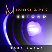 Mindscapes Beyond by Mars Lasar