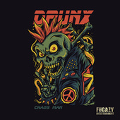 Chaos Man by The Drunx
